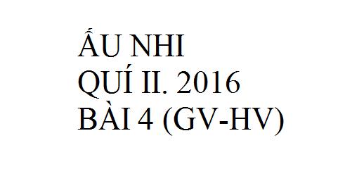 BÀI 4. NI-CÔ-ĐEM ĐẾN THĂM CHÚA GIÊ-XU (GV-HV)