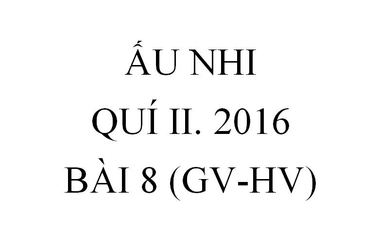 BÀI 8. NĂM CÁI BÁNH VÀ HAI CON CÁ ( GV-HV)
