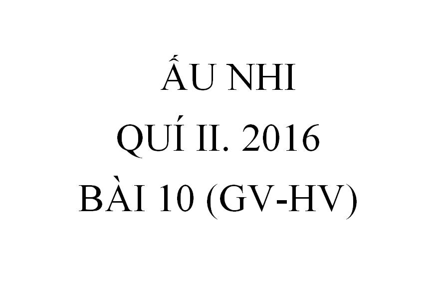 BÀI 10. DẠY NGƯỜI CẦU NGUYỆN (GV-HV)