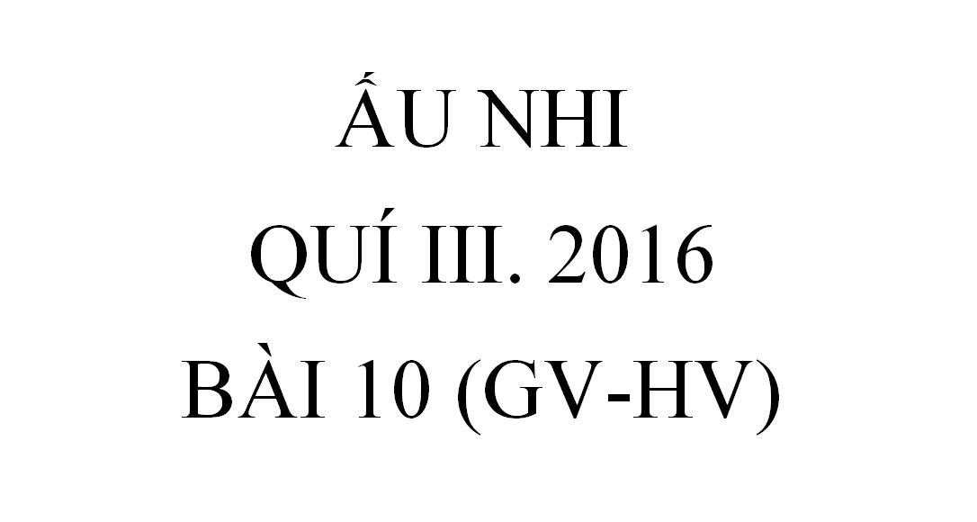 BÀI 10. CHÚA CỨU THẾ Ở NA-XA-RÉT (GV-HV)