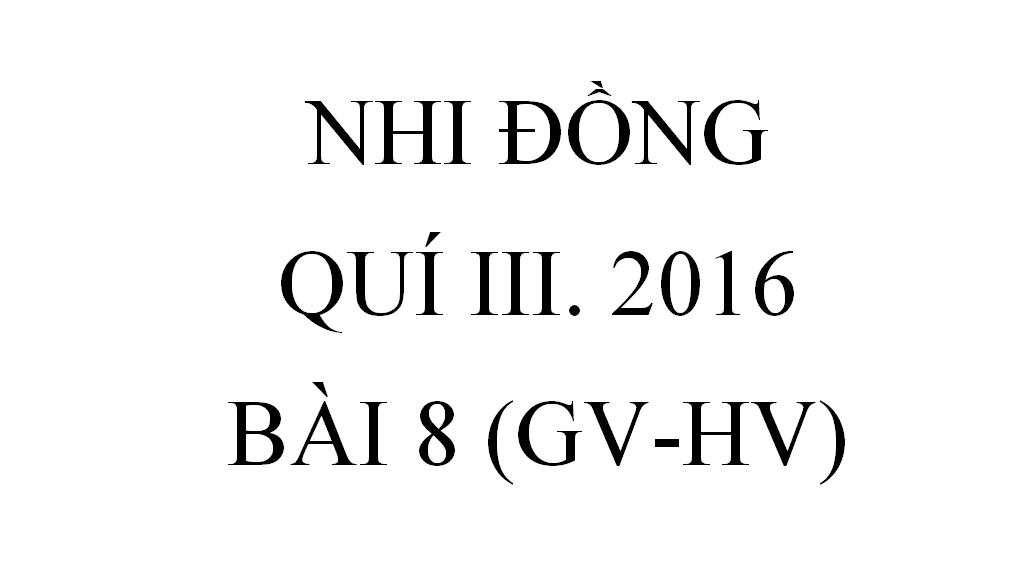BÀI 8.MÓN QUÀ BẤT NGỜ (GV-HV)