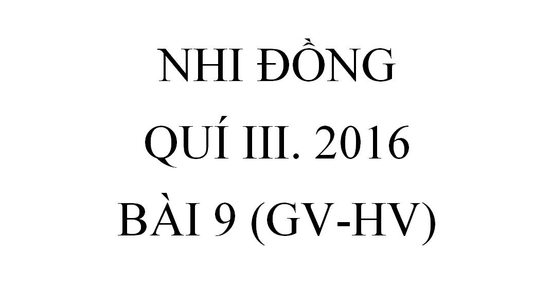 BÀI 9. GIỮ LỜI HỨA (GV-HV)