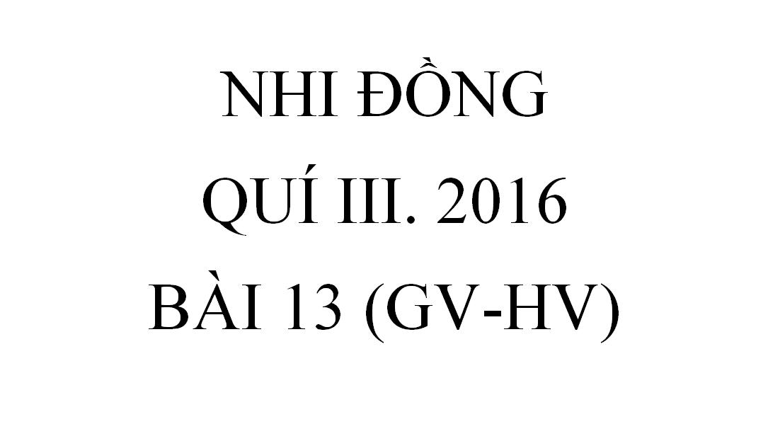 BÀI 13.BÀI ÔN (GV-HV)