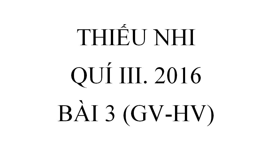 BÀI 3. LÒNG THAM KHÔNG ĐÁY (GV-HV)
