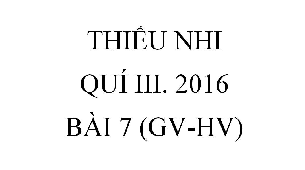 BÀI 7. SỰ CÁM DỖ (GV-HV)