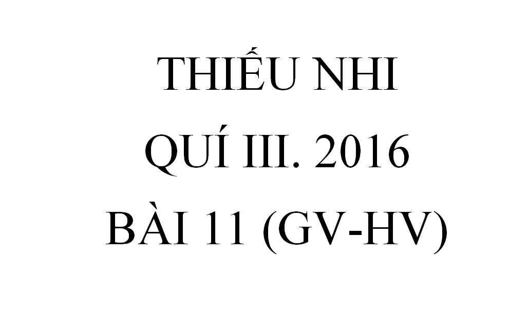 BÀI 11.GHÊ-ĐÊ-ÔN, CHÀNG DŨNG SĨ (GV-HV)