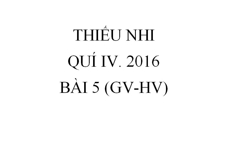 BÀI 5. SỐNG CHÂN THẬT (GV-HV)