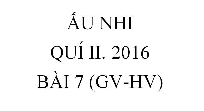 BÀI 7. CON TRAI CỦA QUAN THỊ VỆ (GV-HV)